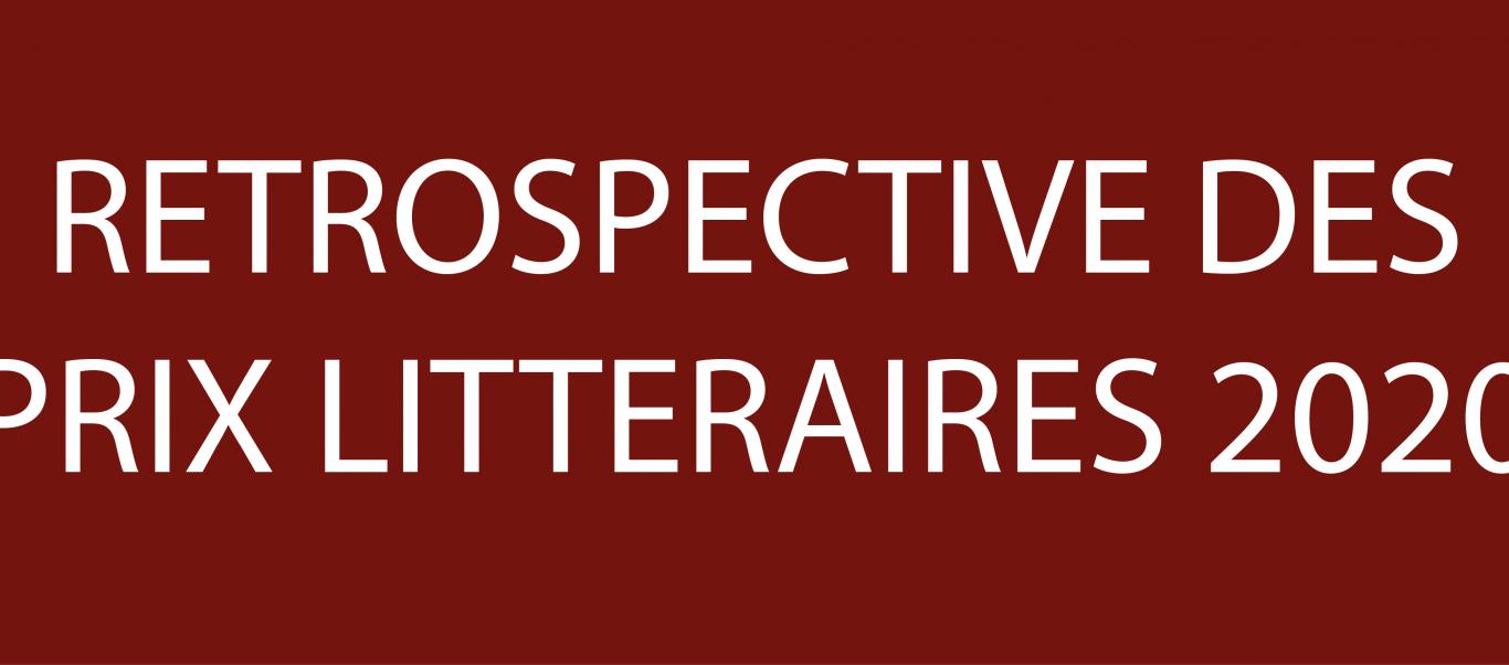 Rétrospective des prix littéraires 2020